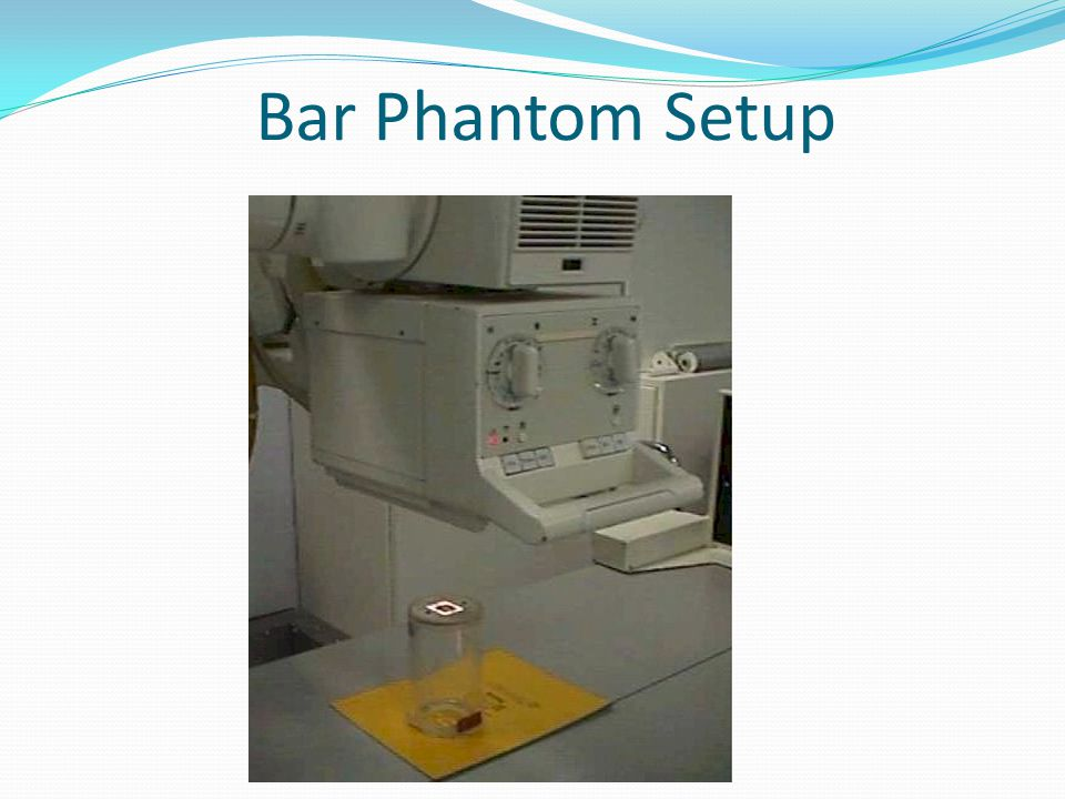 Bar Phantom Setup