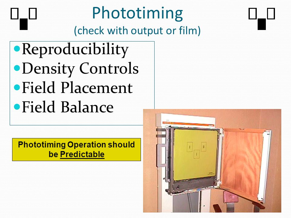 Phototiming (check with output or film)
