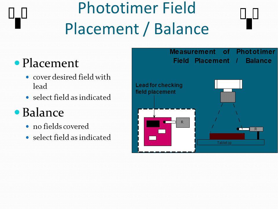 Phototimer Field Placement / Balance