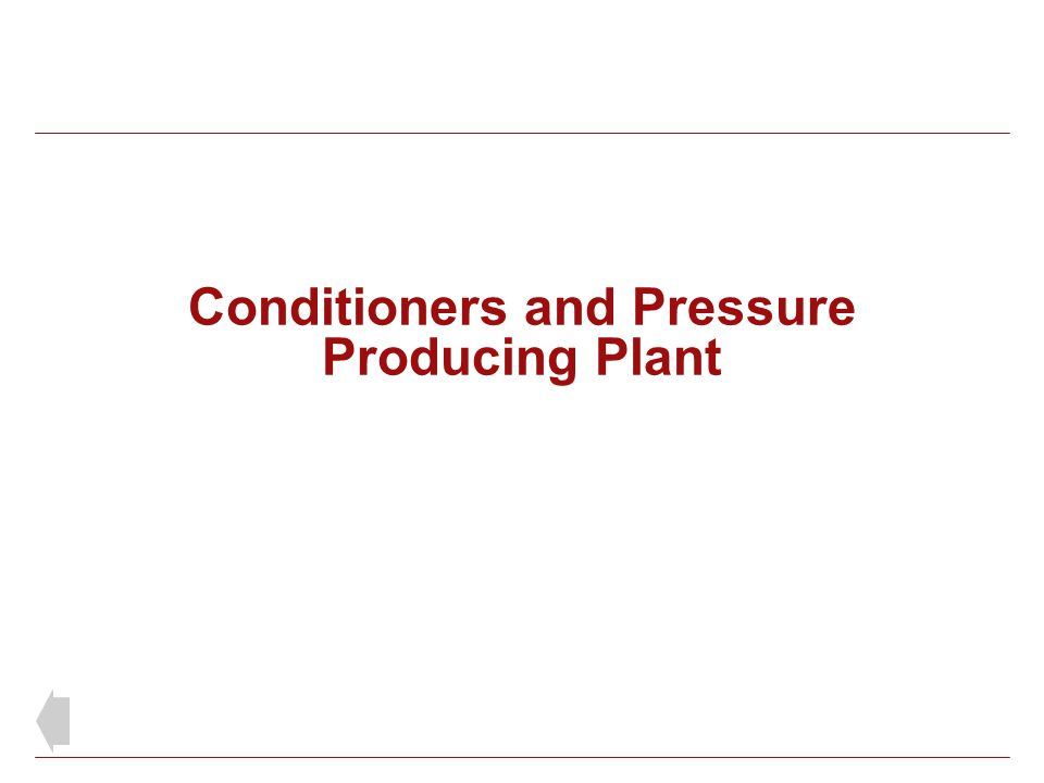 Conditioners and Pressure Producing Plant