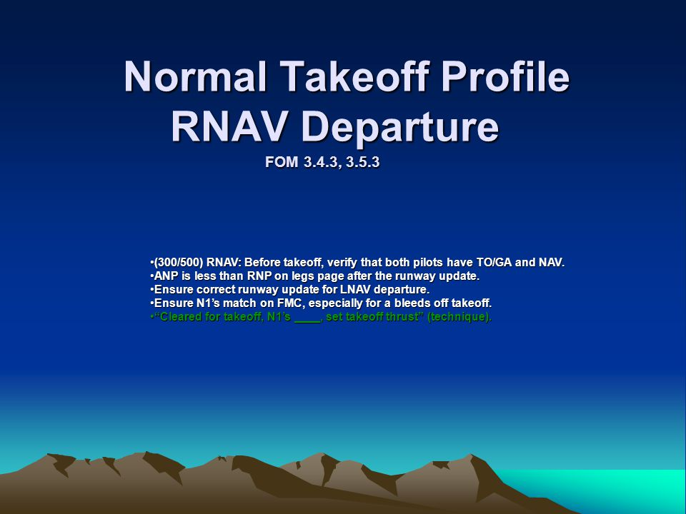 Normal Takeoff Profile RNAV Departure FOM 3.4.3, 3.5.3