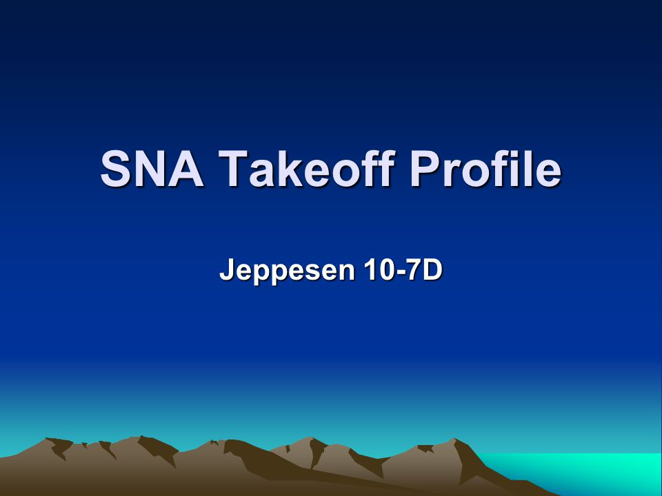 SNA Takeoff Profile Jeppesen 10-7D USE the HGS