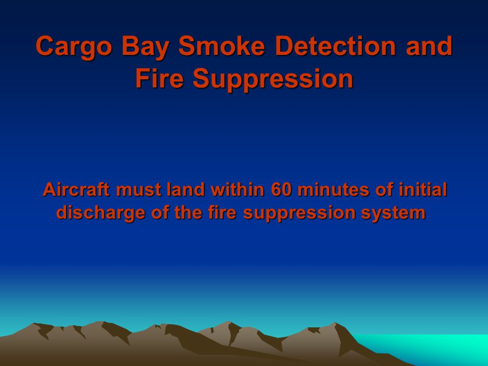 Cargo Bay Smoke Detection and Fire Suppression