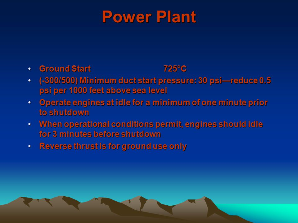 Power Plant Ground Start 725°C