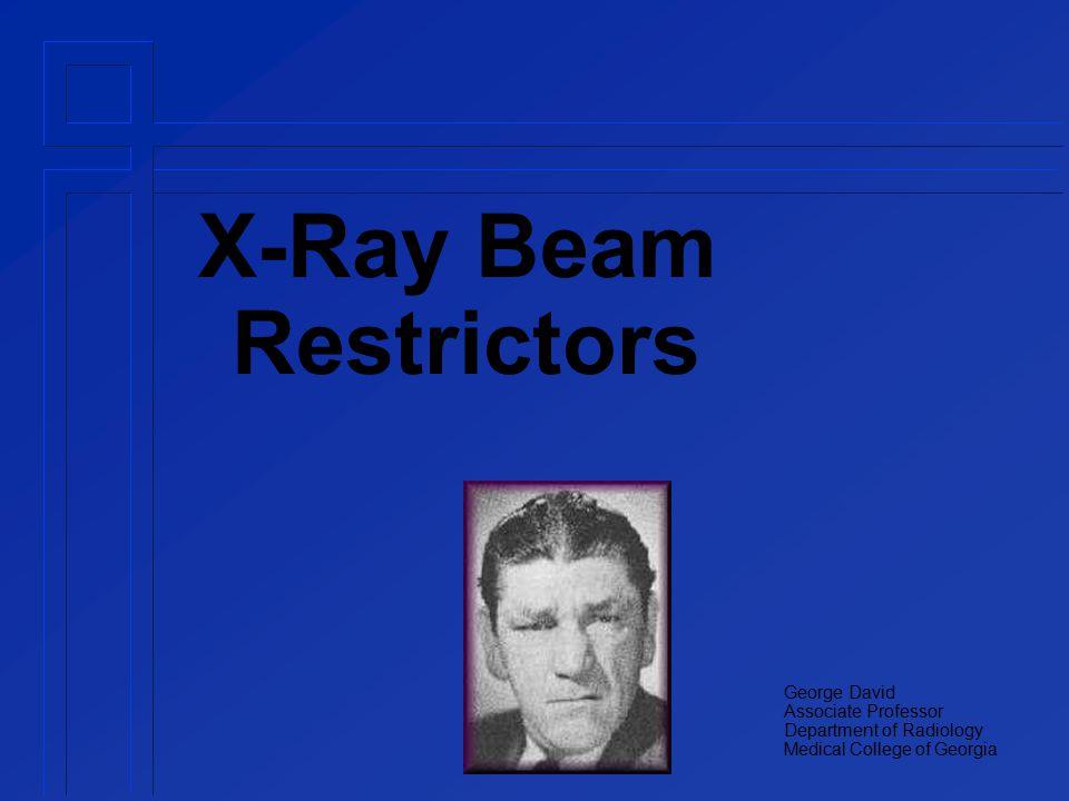 X-Ray Beam Restrictors