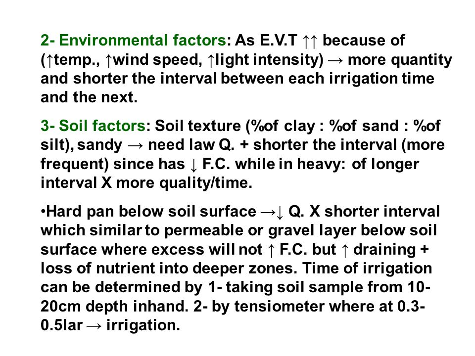 2- Environmental factors: As E. V. T ↑↑ because of (↑temp
