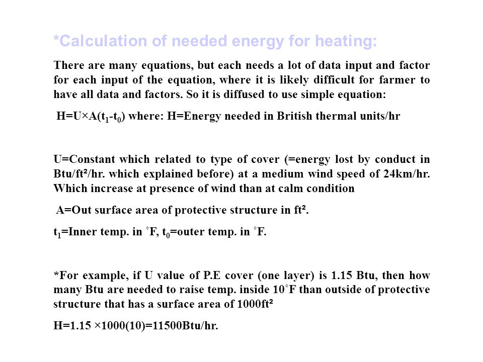 *Calculation of needed energy for heating:
