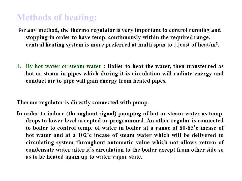 Methods of heating: