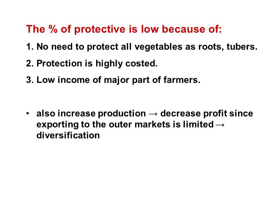 The % of protective is low because of: