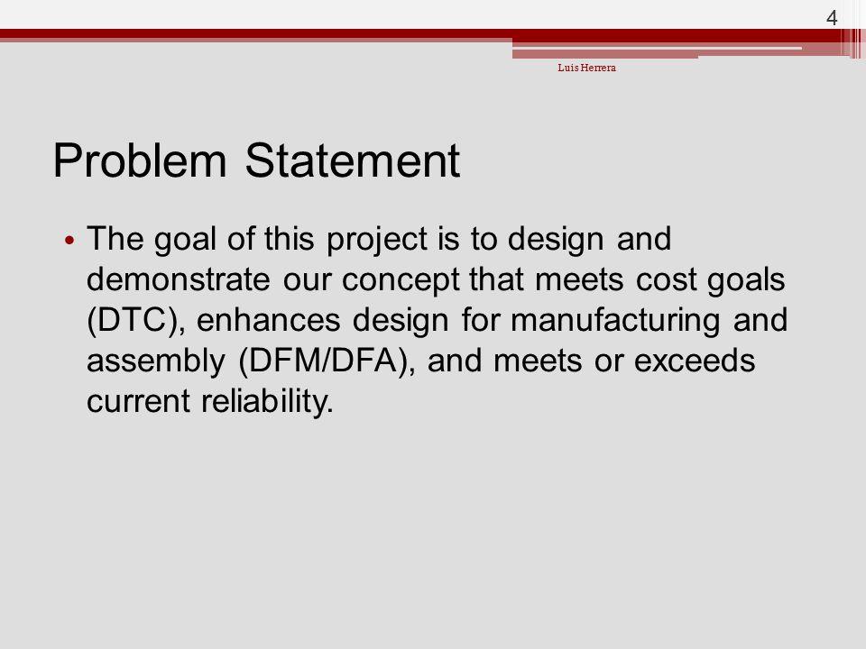 Luis Herrera Problem Statement.