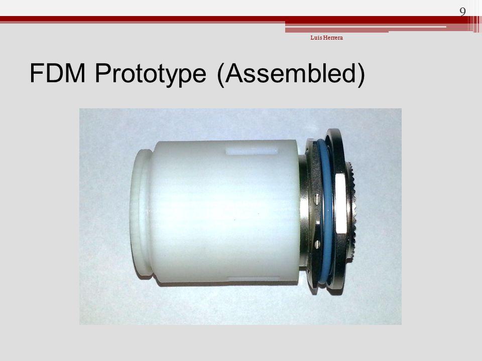 FDM Prototype (Assembled)
