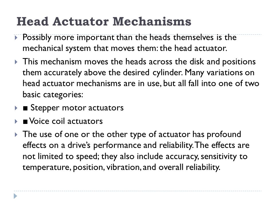 Head Actuator Mechanisms