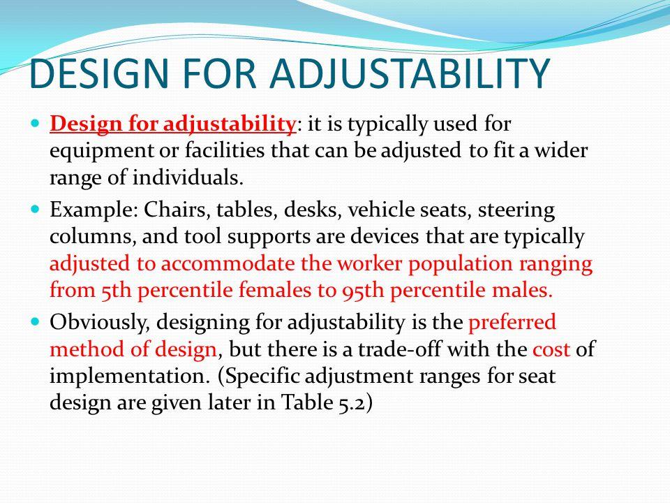 DESIGN FOR ADJUSTABILITY