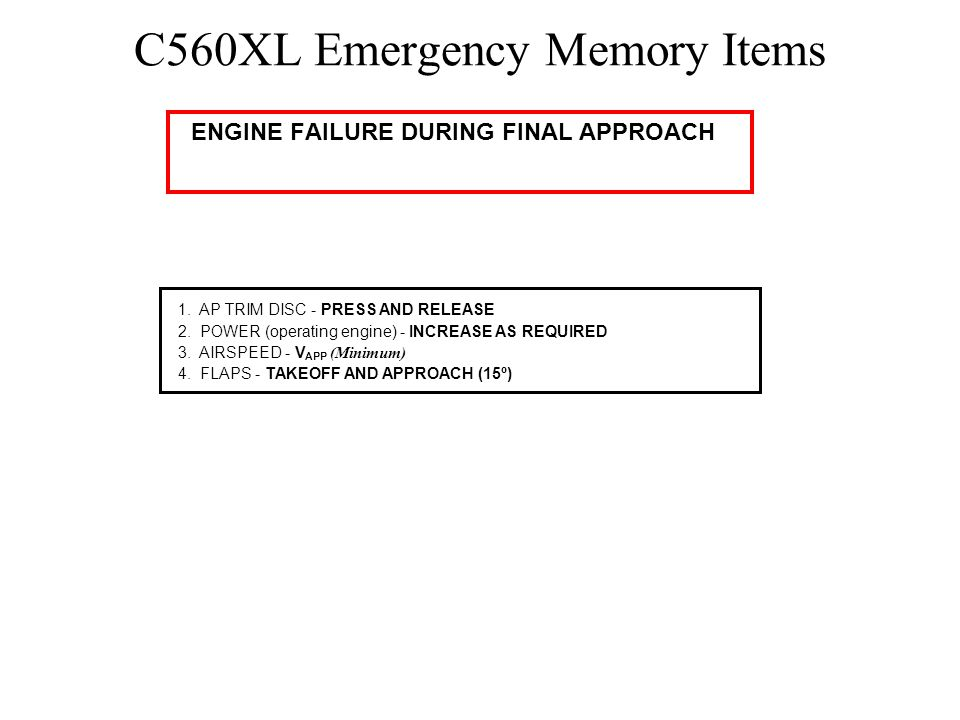C560XL Emergency Memory Items