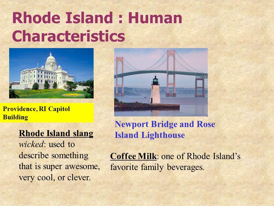 Rhode Island : Human Characteristics