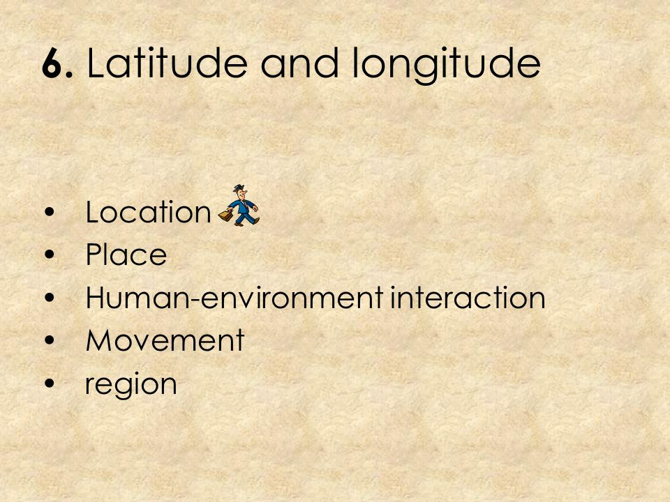 6. Latitude and longitude