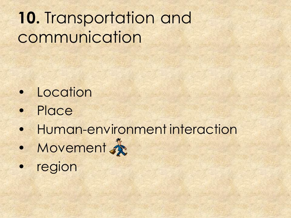 10. Transportation and communication