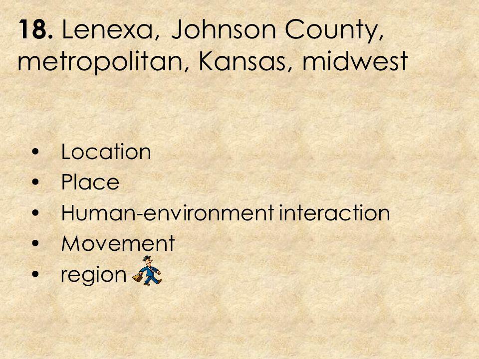 18. Lenexa, Johnson County, metropolitan, Kansas, midwest