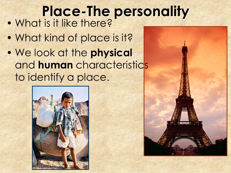 Place-The personality