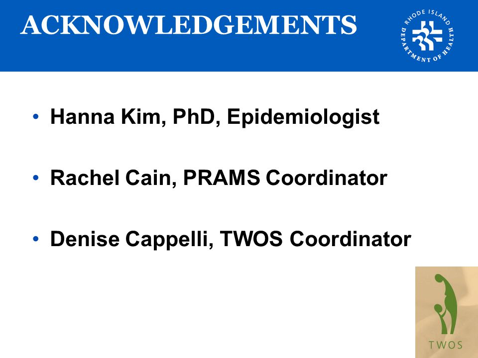 ACKNOWLEDGEMENTS Hanna Kim, PhD, Epidemiologist