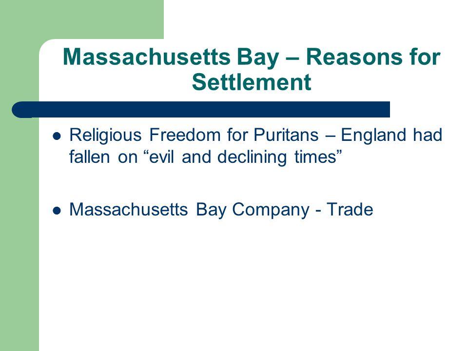Massachusetts Bay – Reasons for Settlement