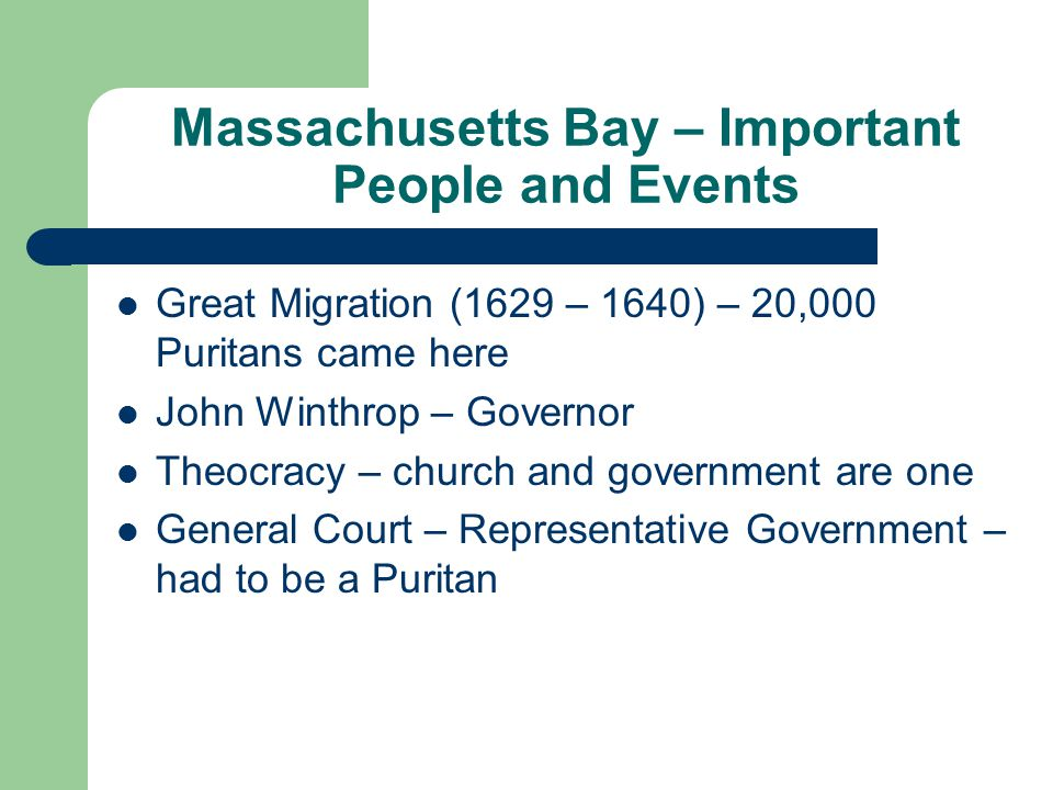 Massachusetts Bay – Important People and Events