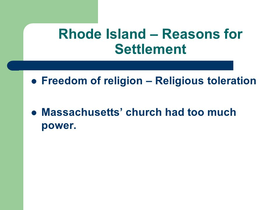 Rhode Island – Reasons for Settlement