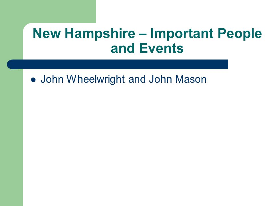 New Hampshire – Important People and Events