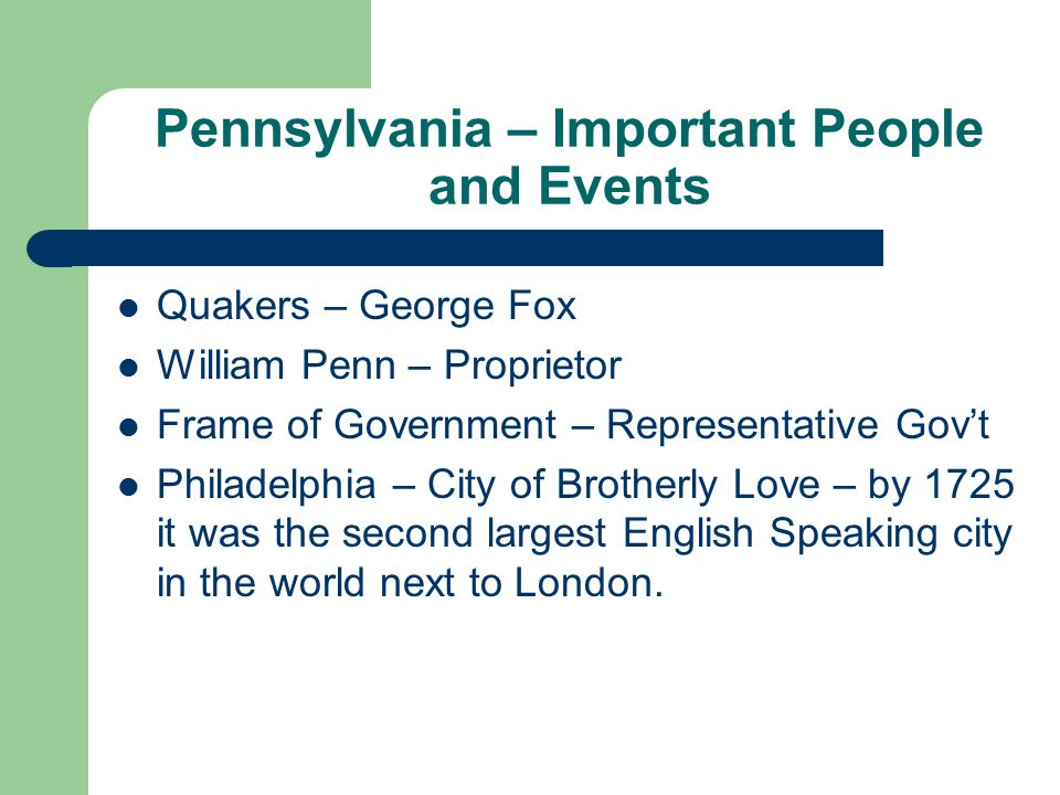 Pennsylvania – Important People and Events