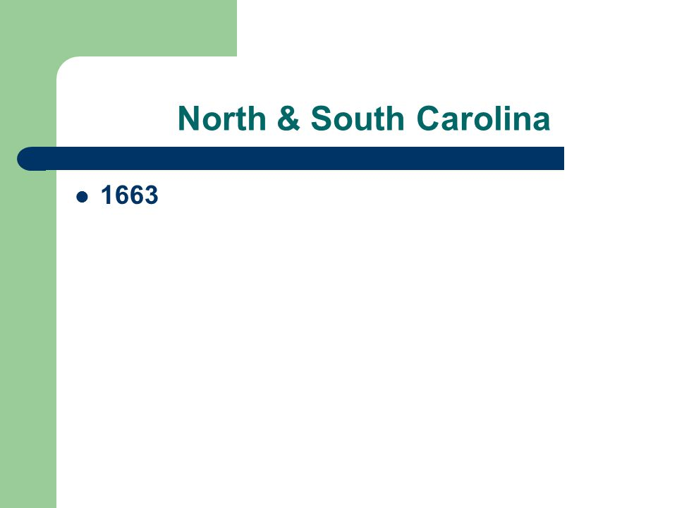 North & South Carolina 1663
