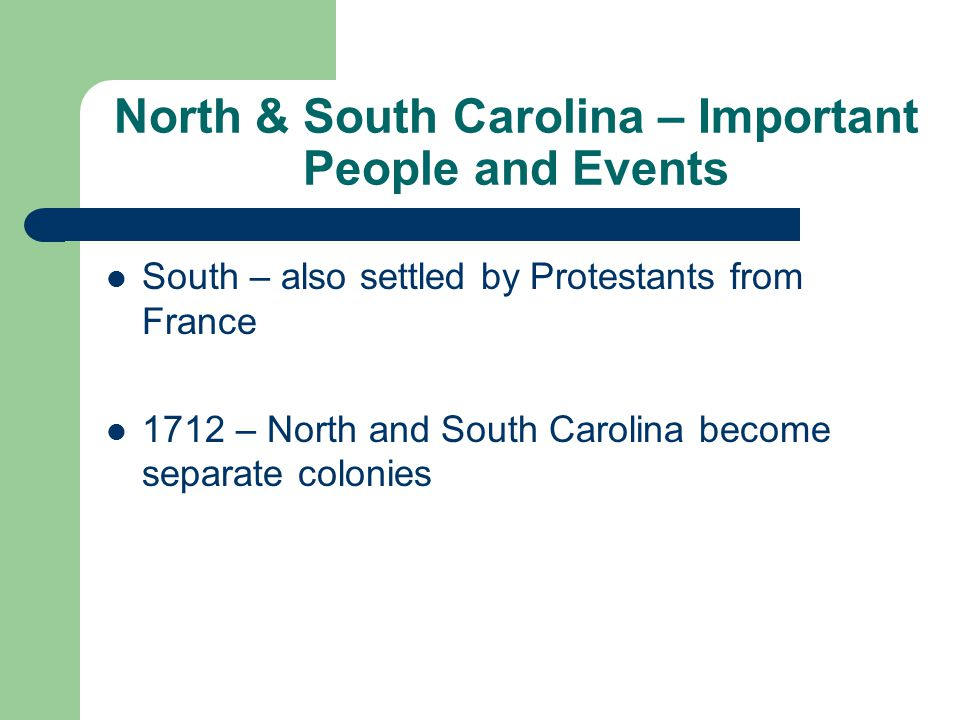 North & South Carolina – Important People and Events