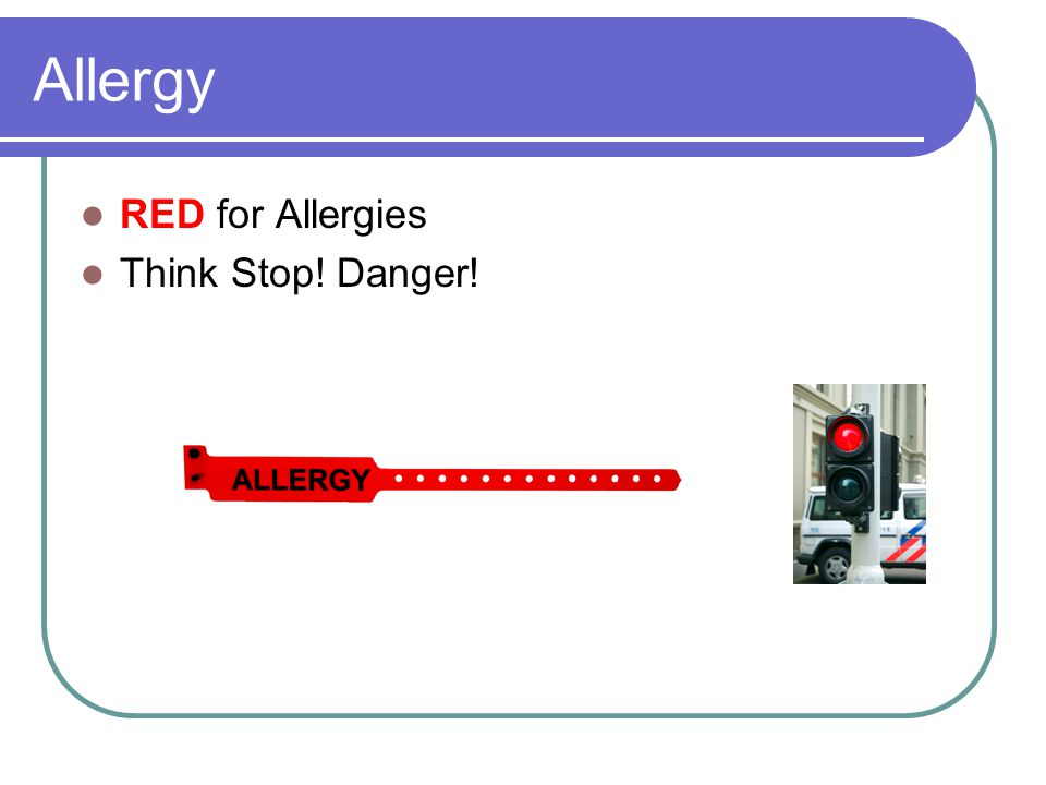Allergy RED for Allergies Think Stop! Danger!