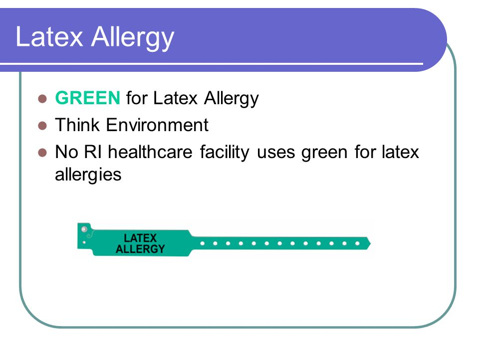 Latex Allergy GREEN for Latex Allergy Think Environment