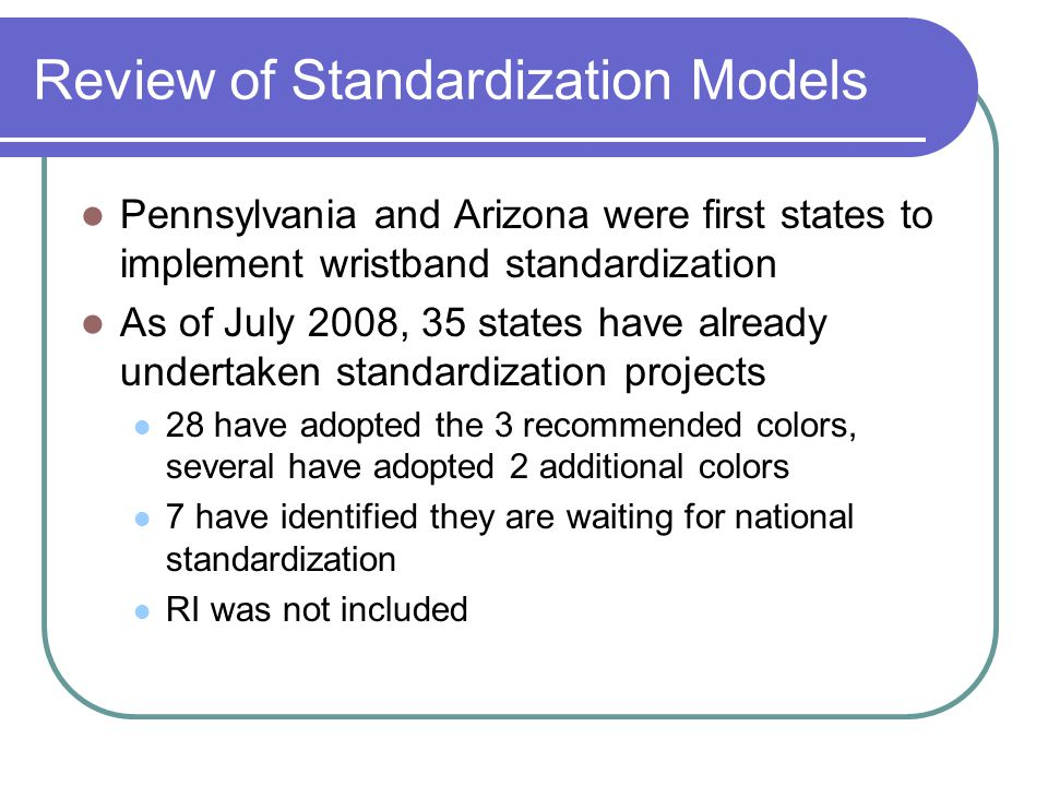 Review of Standardization Models