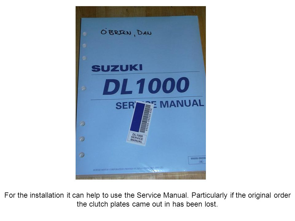 For the installation it can help to use the Service Manual