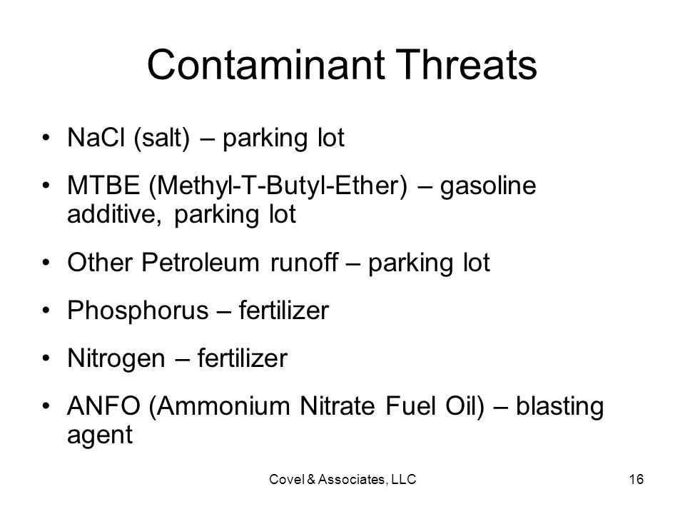 Contaminant Threats NaCl (salt) – parking lot