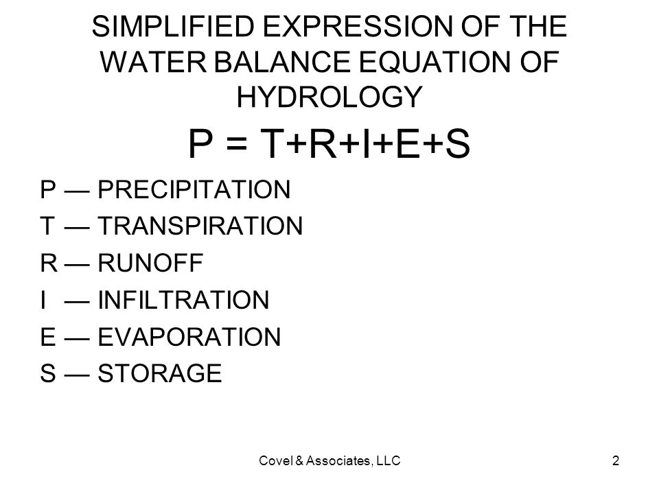 SIMPLIFIED EXPRESSION OF THE WATER BALANCE EQUATION OF HYDROLOGY