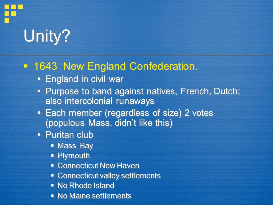 Unity 1643 New England Confederation. England in civil war
