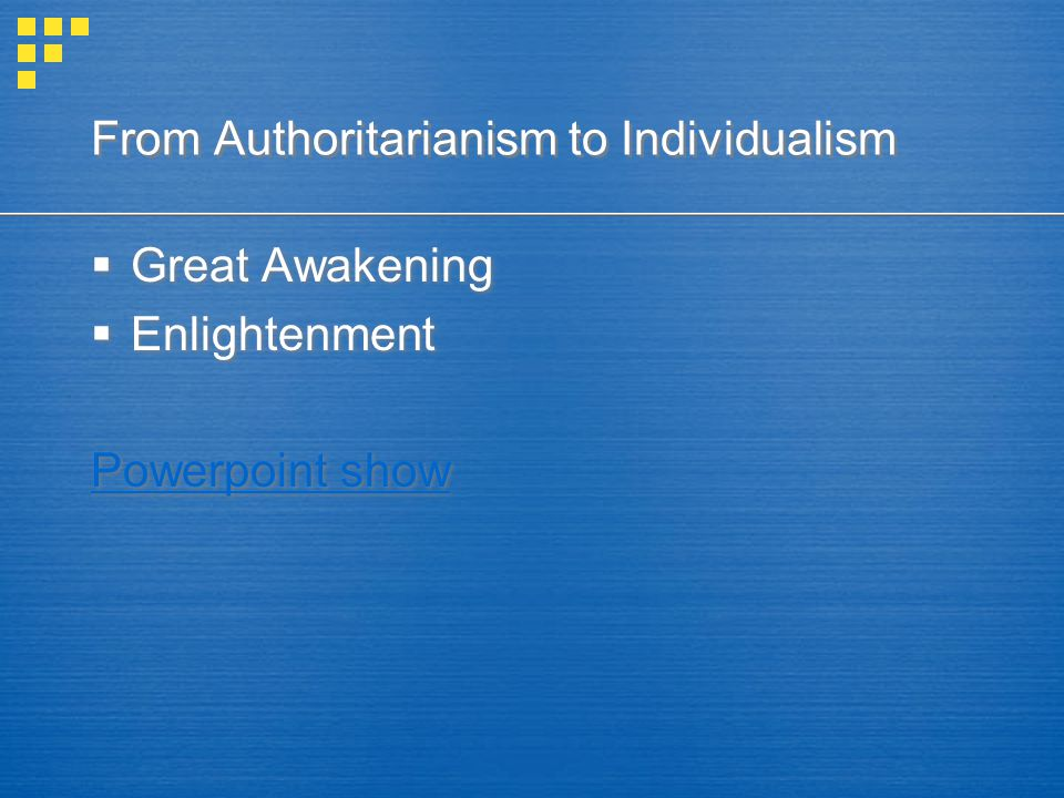 From Authoritarianism to Individualism