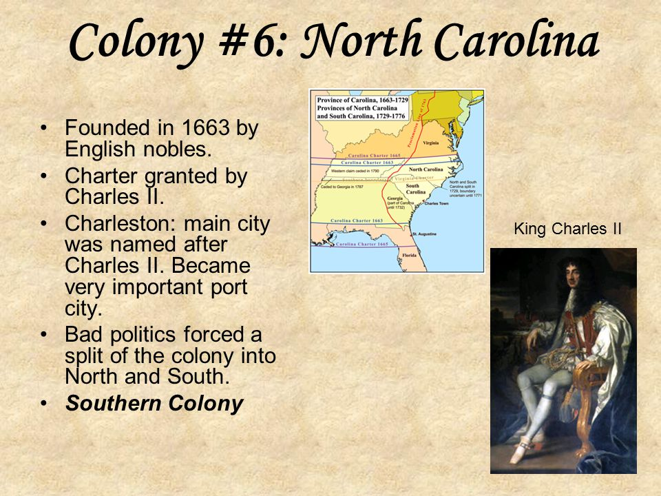 Colony #6: North Carolina