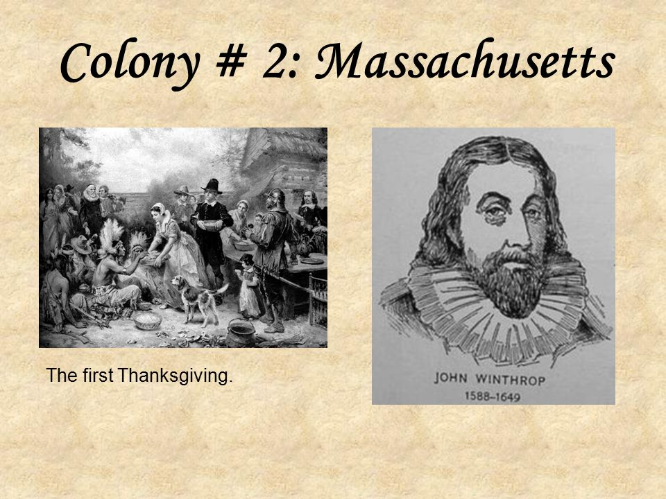 Colony # 2: Massachusetts