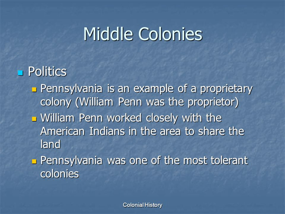 Middle Colonies Politics