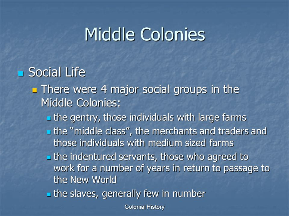 Middle Colonies Social Life