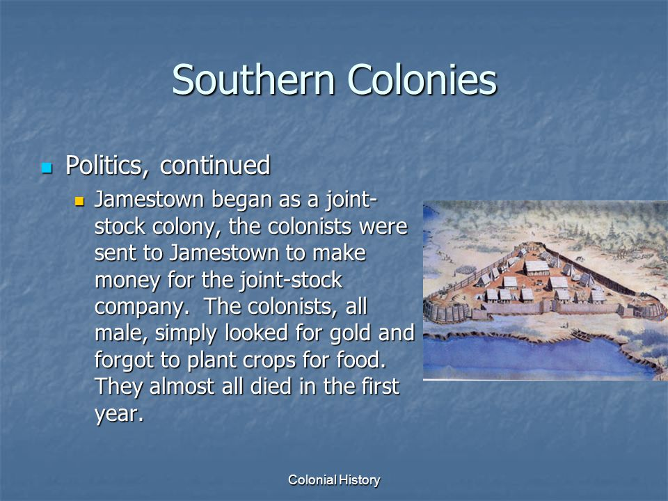 Southern Colonies Politics, continued