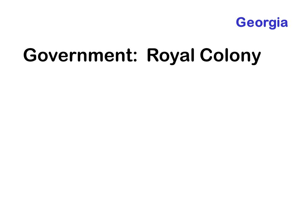 Government: Royal Colony