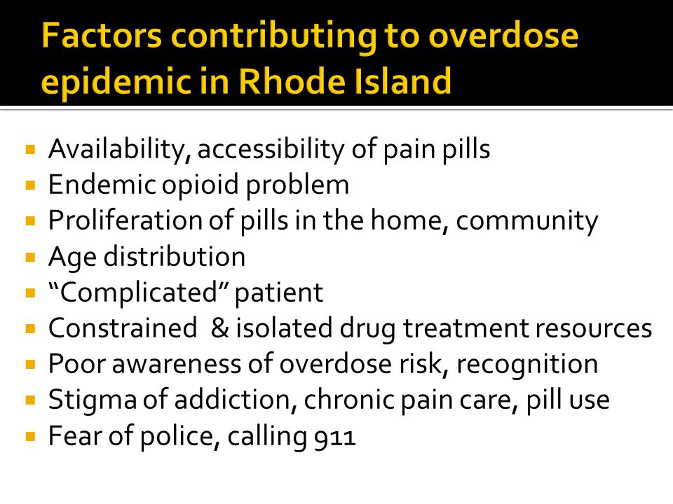 Factors contributing to overdose epidemic in Rhode Island