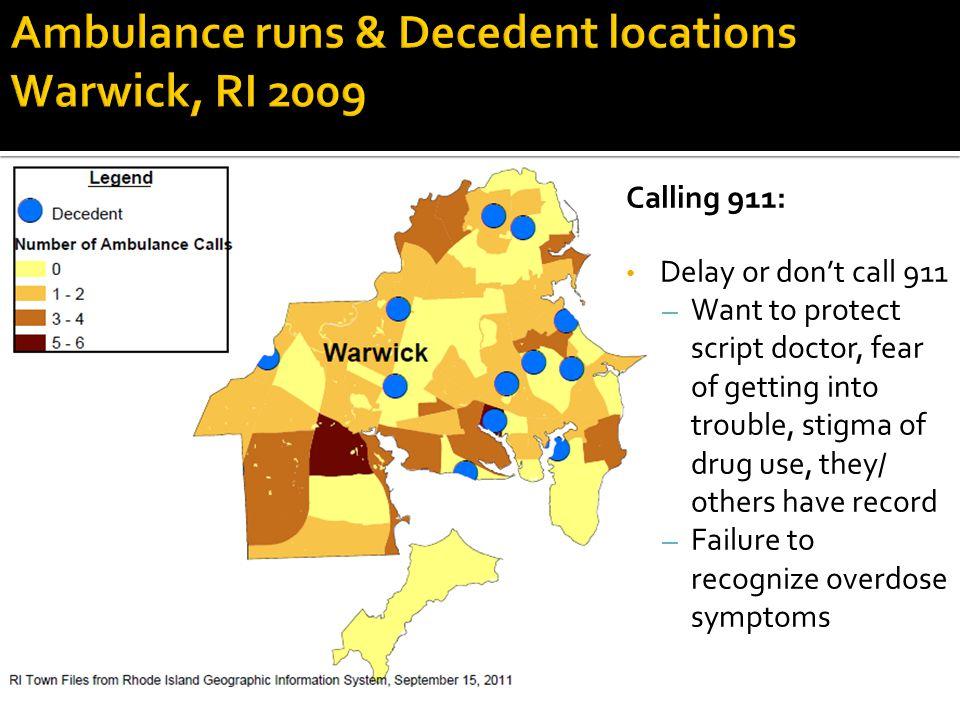 Ambulance runs & Decedent locations Warwick, RI 2009