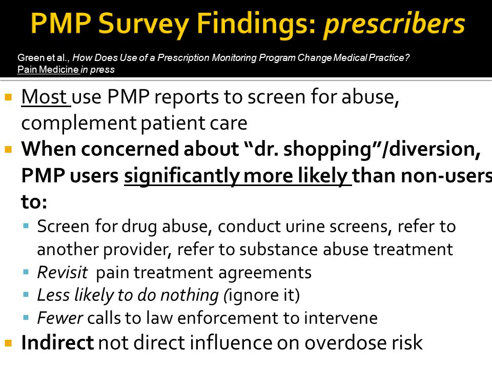 PMP Survey Findings: prescribers