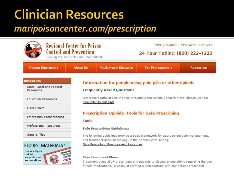 Clinician Resources maripoisoncenter.com/prescription