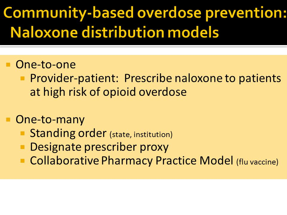 Community-based overdose prevention: Naloxone distribution models